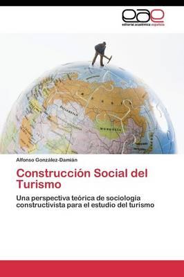 Construccion Social del Turismo (Paperback)