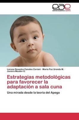 Estrategias Metodologicas Para Favorecer La Adaptacion a Sala Cuna (Paperback)
