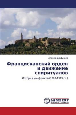 Frantsiskanskiy Orden I Dvizhenie Spiritualov (Paperback)