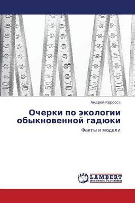 Ocherki Po Ekologii Obyknovennoy Gadyuki (Paperback)