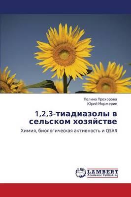 1,2,3-Tiadiazoly V Sel'skom Khozyaystve (Paperback)
