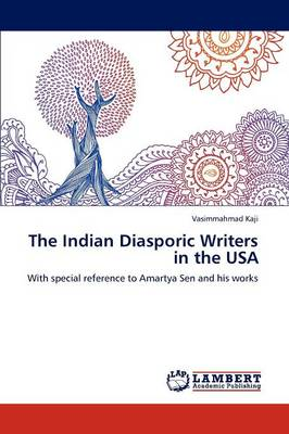The Indian Diasporic Writers in the USA (Paperback)