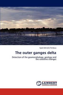 The Outer Ganges Delta (Paperback)
