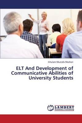 ELT and Development of Communicative Abilities of University Students (Paperback)