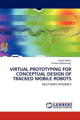 Virtual Prototyping for Conceptual Design of Tracked Mobile Robots (Paperback)