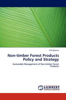 Non-Timber Forest Products Policy and Strategy (Paperback)