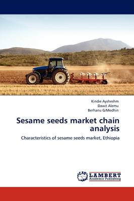 Sesame Seeds Market Chain Analysis (Paperback)