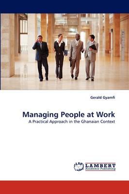 Managing People at Work (Paperback)