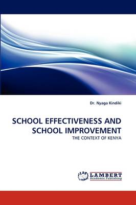 School Effectiveness and School Improvement (Paperback)