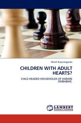 Children with Adult Hearts? (Paperback)