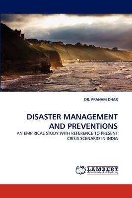 Disaster Management and Preventions (Paperback)