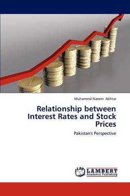Relationship Between Interest Rates and Stock Prices (Paperback)