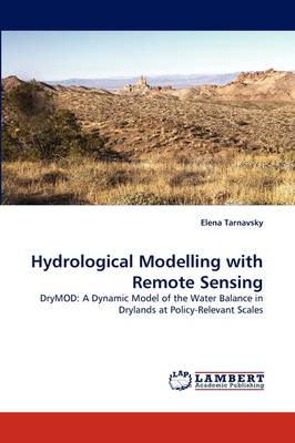 Hydrological Modelling with Remote Sensing (Paperback)