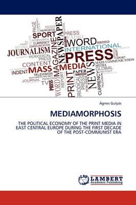 Mediamorphosis (Paperback)