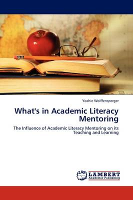 What's in Academic Literacy Mentoring (Paperback)