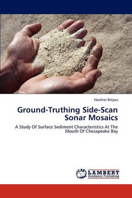 Ground-Truthing Side-Scan Sonar Mosaics (Paperback)