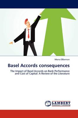 Basel Accords Consequences (Paperback)