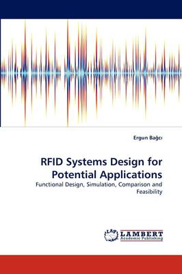 Rfid Systems Design for Potential Applications (Paperback)