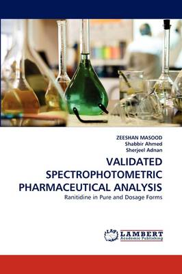 Validated Spectrophotometric Pharmaceutical Analysis (Paperback)