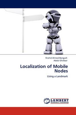 Localization of Mobile Nodes (Paperback)