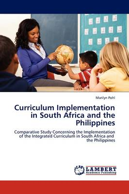Curriculum Implementation in South Africa and the Philippines (Paperback)