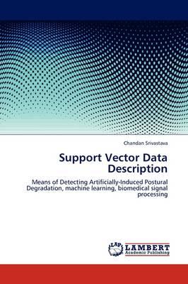 Support Vector Data Description (Paperback)