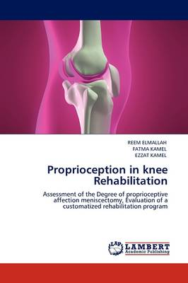 Proprioception in Knee Rehabilitation (Paperback)