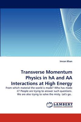 Transverse Momentum Physics in Ha and AA Interactions at High Energy (Paperback)
