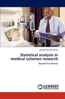 Statistical Analysis in Medical Schemes Research (Paperback)