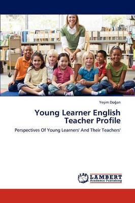Young Learner English Teacher Profile (Paperback)