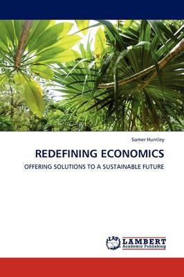 Redefining Economics (Paperback)