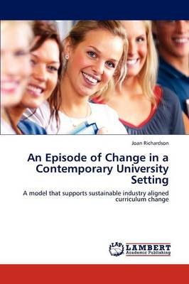 An Episode of Change in a Contemporary University Setting (Paperback)