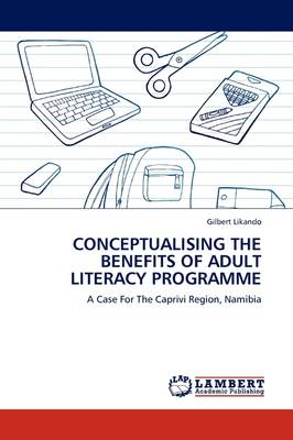 Conceptualising the Benefits of Adult Literacy Programme (Paperback)