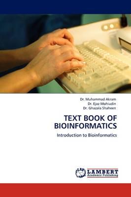 Text Book of Bioinformatics (Paperback)