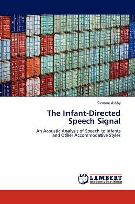 The Infant-Directed Speech Signal (Paperback)