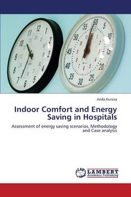 Indoor Comfort and Energy Saving in Hospitals (Paperback)
