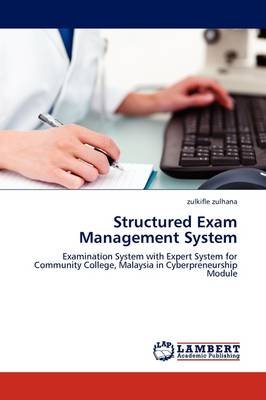 Structured Exam Management System (Paperback)