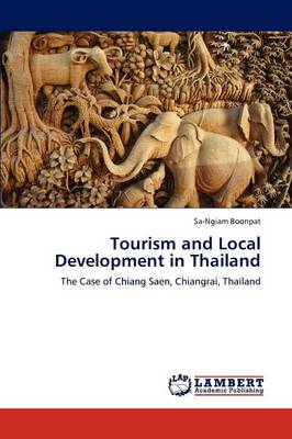 Tourism and Local Development in Thailand (Paperback)