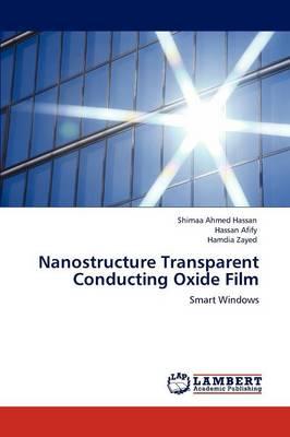 Nanostructure Transparent Conducting Oxide Film (Paperback)