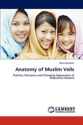 Anatomy of Muslim Veils (Paperback)