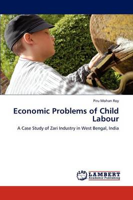 Economic Problems of Child Labour (Paperback)