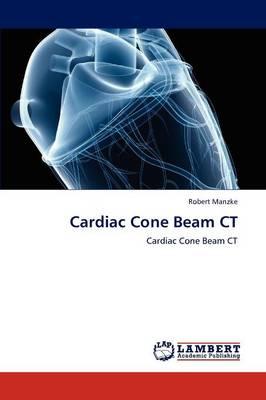 Cardiac Cone Beam CT (Paperback)