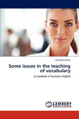 Some Issues in the Teaching of Vocabulary (Paperback)