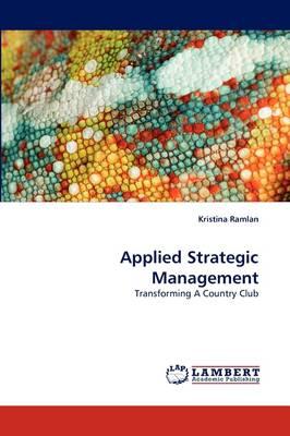 Applied Strategic Management (Paperback)