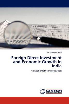 Foreign Direct Investment and Economic Growth in India (Paperback)