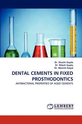 Dental Cements in Fixed Prosthodontics (Paperback)