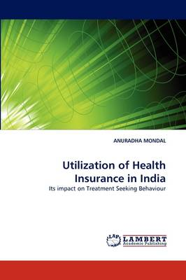 Utilization of Health Insurance in India (Paperback)