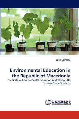 Environmental Education in the Republic of Macedonia (Paperback)