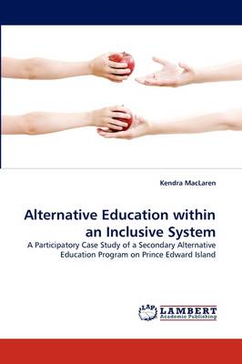 Alternative Education Within an Inclusive System (Paperback)
