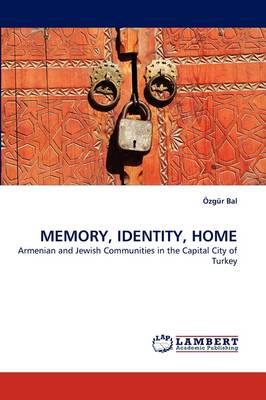 Memory, Identity, Home (Paperback)
